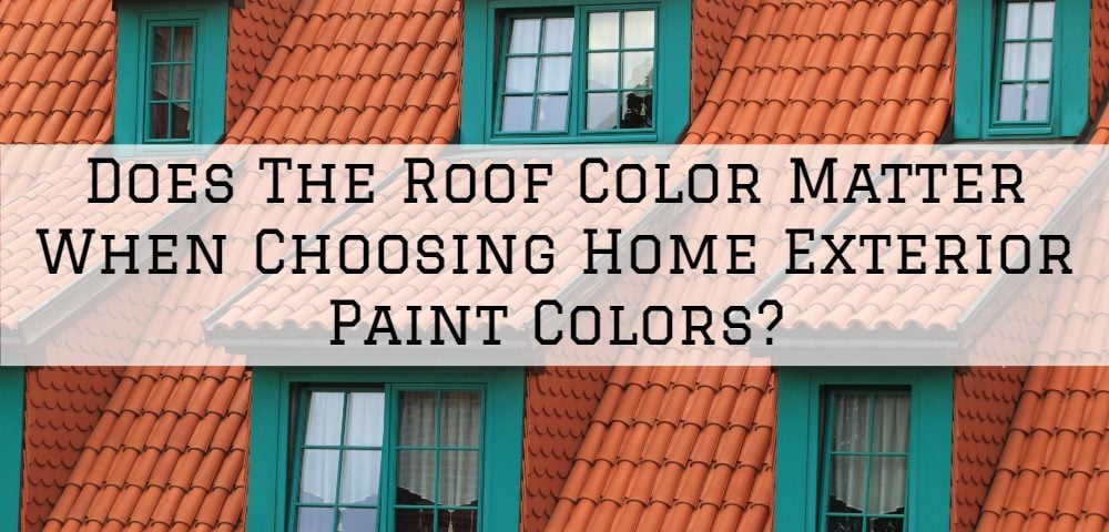 Does The Roof Color Matter When Choosing Home Exterior Paint Colors Aspen Painting Wallcovering
