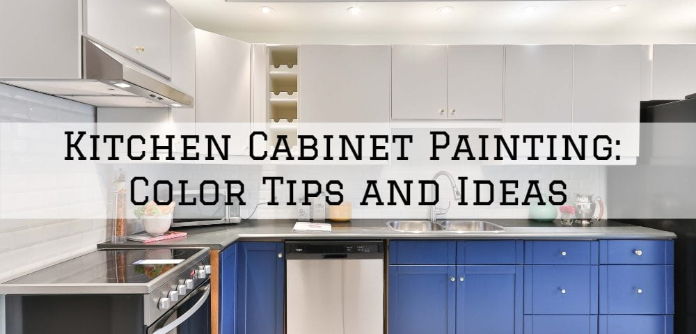 Kitchen Cabinet Painting Color Tips And Ideas Aspen Painting Wallcovering