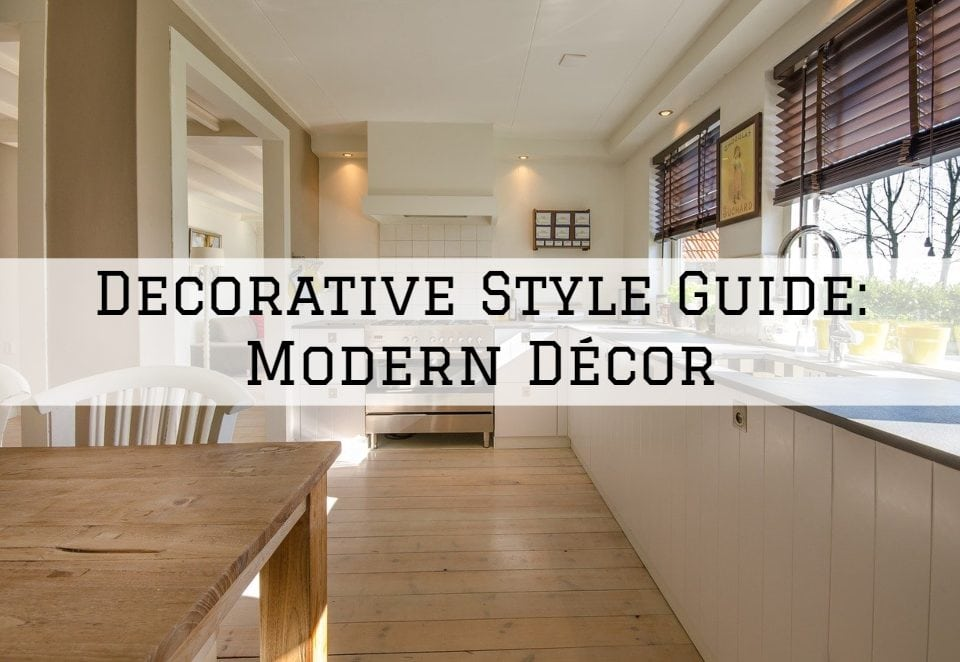 Decorative Style Guide Horsham, PA_ Modern Décor