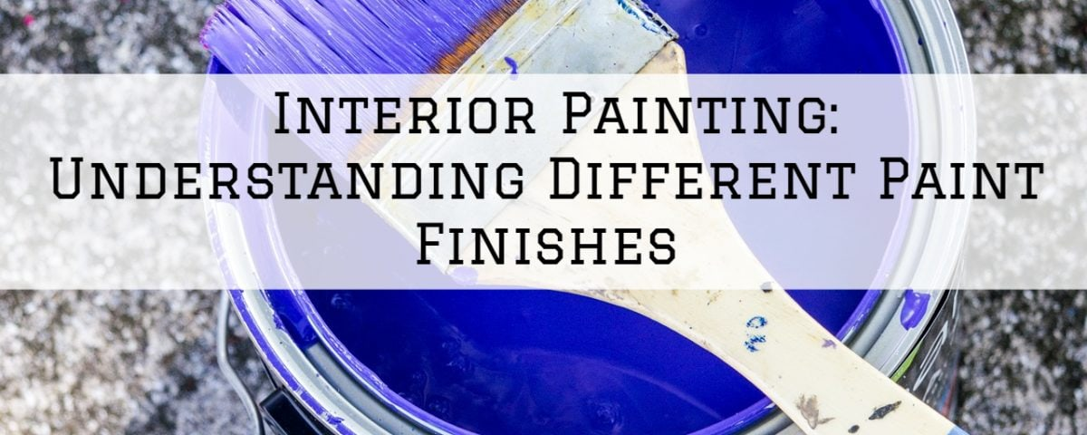 Interior Painting Horsham, PA_ Understanding Different Paint Finishes
