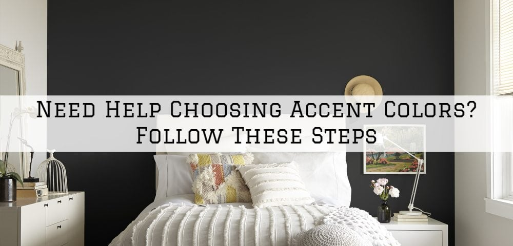 Need Help Choosing Accent Colors Horsham, PA_ Follow These Steps