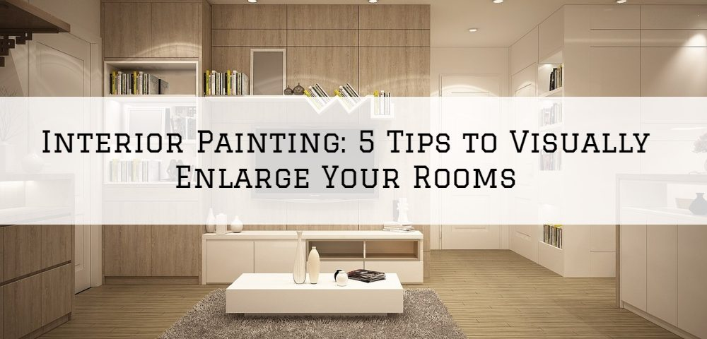 Interior Painting Horsham, PA_ 5 Tips to Visually Enlarge Your Rooms