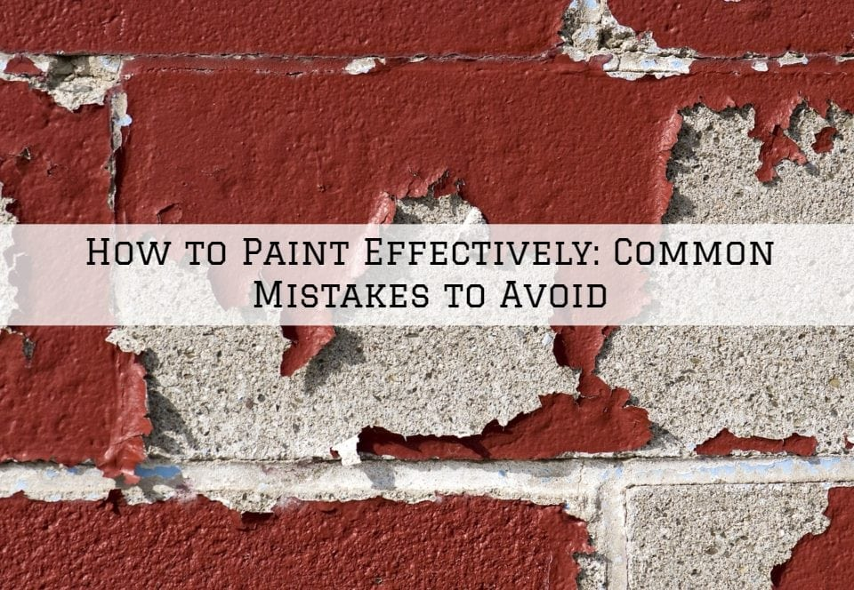How to Paint Effectively in Horsham, PA_ Common Mistakes to Avoid