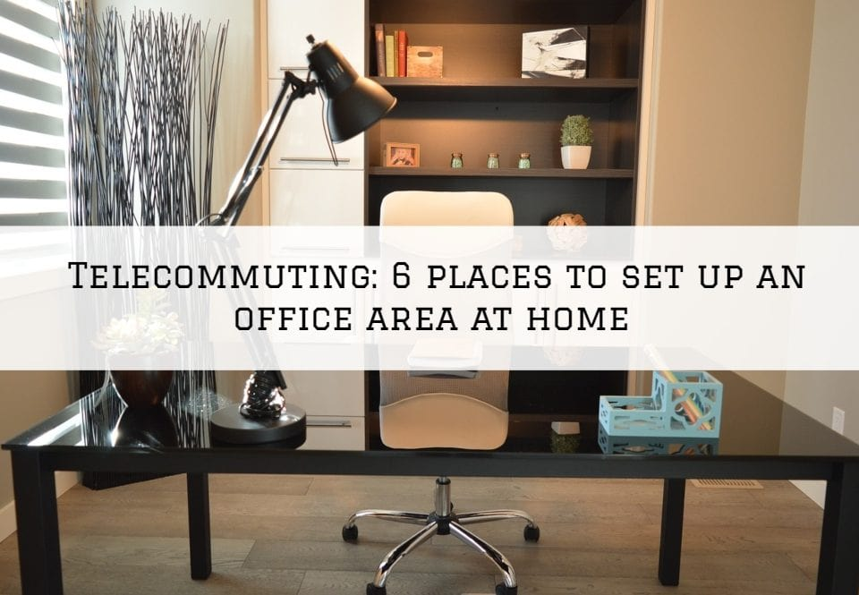 Telecommuting in Pennsylvania: 6 places to set up an office area at home