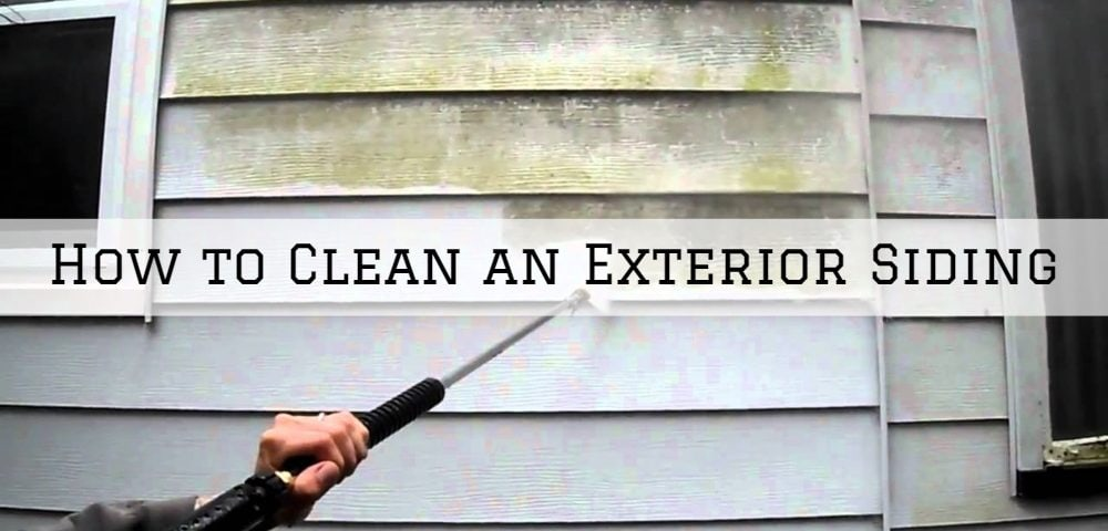 How to Clean an Exterior Siding in Horsham, PA