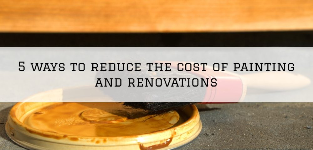 5 ways to reduce the cost of painting and renovations in Horsham, PA
