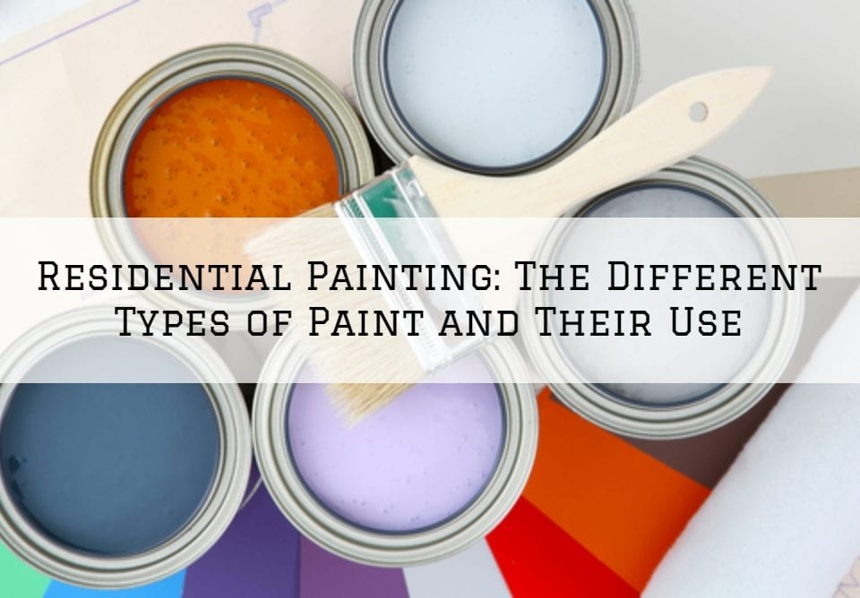 Residential Painting Blue Bell_ The Different Types of Paint and Their Use